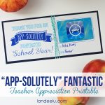 Teacher Appreciation Gift Idea: App-solutely Fantastic!