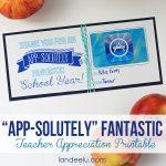 Teacher Appreciation Gift Idea: App-solutely Fantastic!