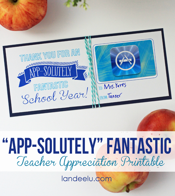 Teacher Appreciation App Store Gift Card Printable from landeelu.com ...