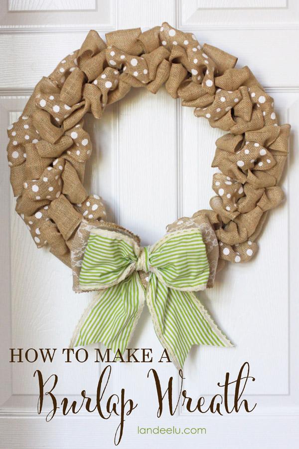 How To: Make an Easy Fall Burlap Wreath | Landeelu