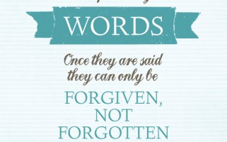 Be Careful With Your Words quote...so true!