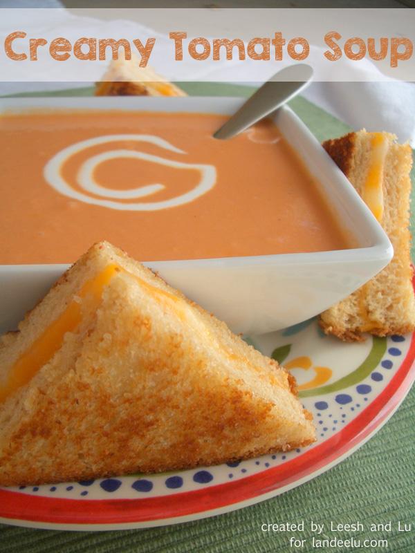 Creamy Tomato Soup | By Leesh & Lu's Recipe box for Landeelu.com