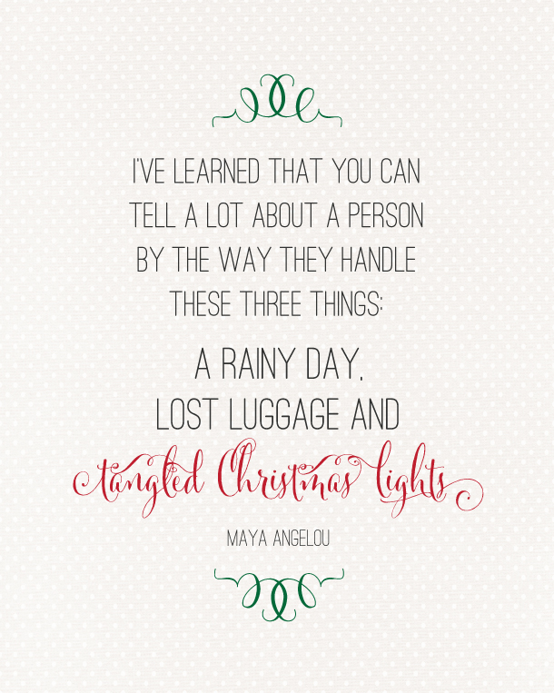 Tangled Christmas Lights Maya Angelou Quote | Landeelu.com So True!