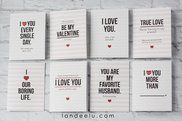 Funny Printable Valentine's Day Cards | landeelu.com These cards are so funny! My husband would love these.