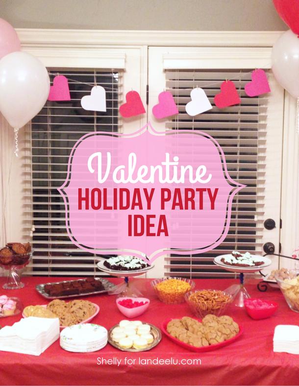 http://www.landeeseelandeedo.com/wp-content/uploads/2015/01/Valentine-Party-Idea.jpg