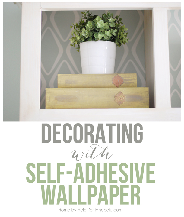 http://www.landeeseelandeedo.com/wp-content/uploads/2015/02/Decorating-with-Self-Adhesive-Wallpaper.jpg