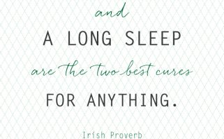 Irish Proverb: A good laugh and a long sleep are the two best cures for anything.  |  landeelu.com  Love it!