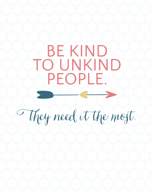 http://www.landeeseelandeedo.com/wp-content/uploads/2015/03/Be-Kind-to-Unkind-People-Landeelu.jpg