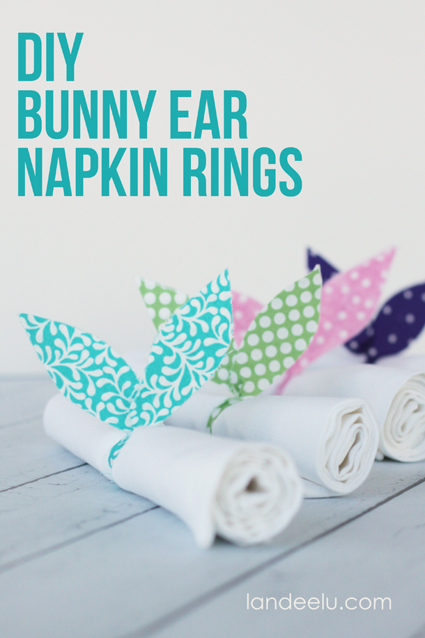 DIY Bunny Ears Napkin Rings   landeelu.com  Easy fabric bunny ear napkin rings to add a cute Easter touch to your table!