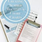 Creating Summer Routines and Chore Charts