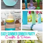 Easy Summer Dinner Party Decor and Craft Ideas