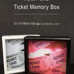 """Admit One"" Ticket Memory Box"
