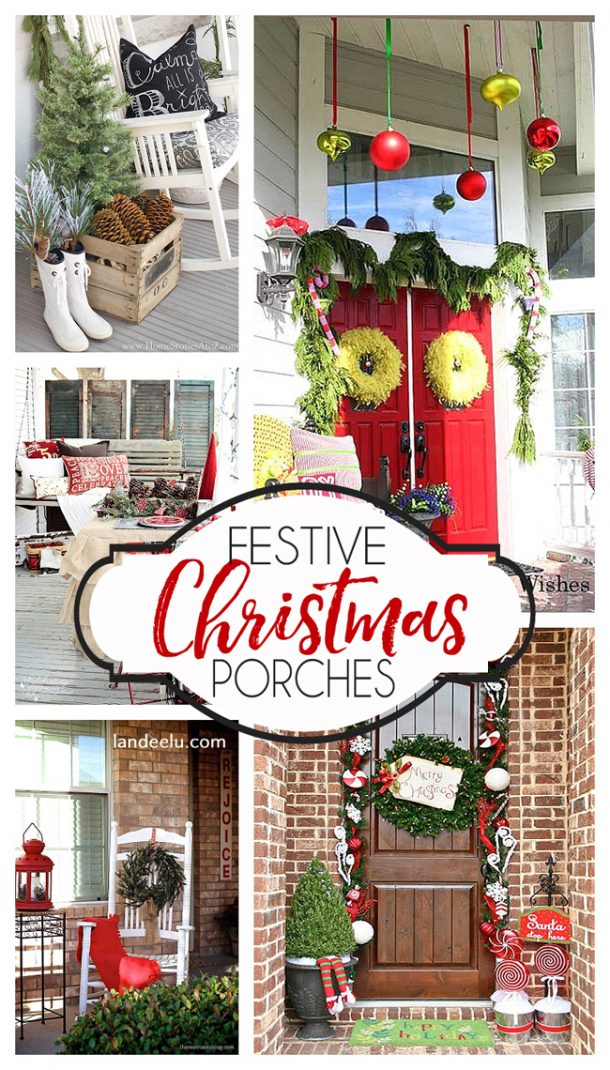 Festive Christmas Porch Decorating Ideas Landeelucom - Christmas porch decorating ideas