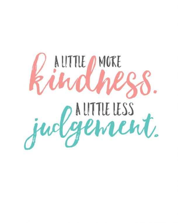 http://www.landeeseelandeedo.com/wp-content/uploads/2016/01/Kindness-Quote-Printable.jpg