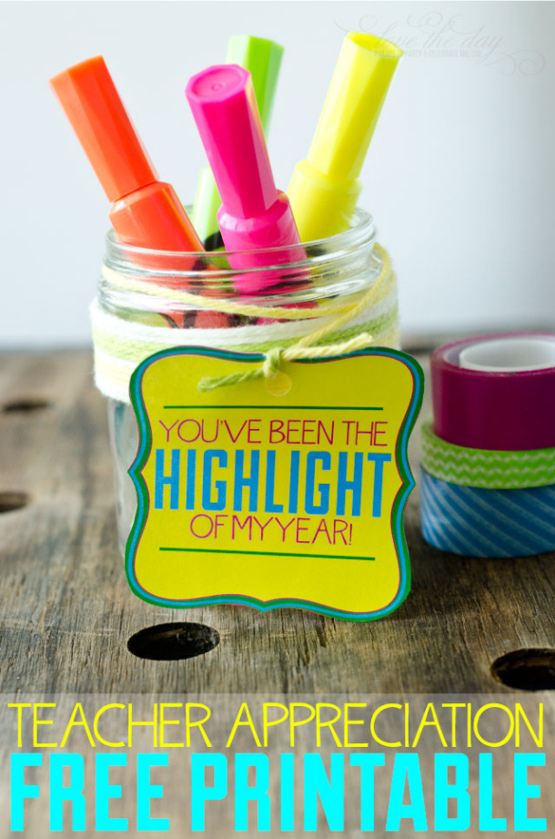 "DIY Ideas - ""You've Been The Highlight Of My Year"" Teacher Appreciation FREE Printable 