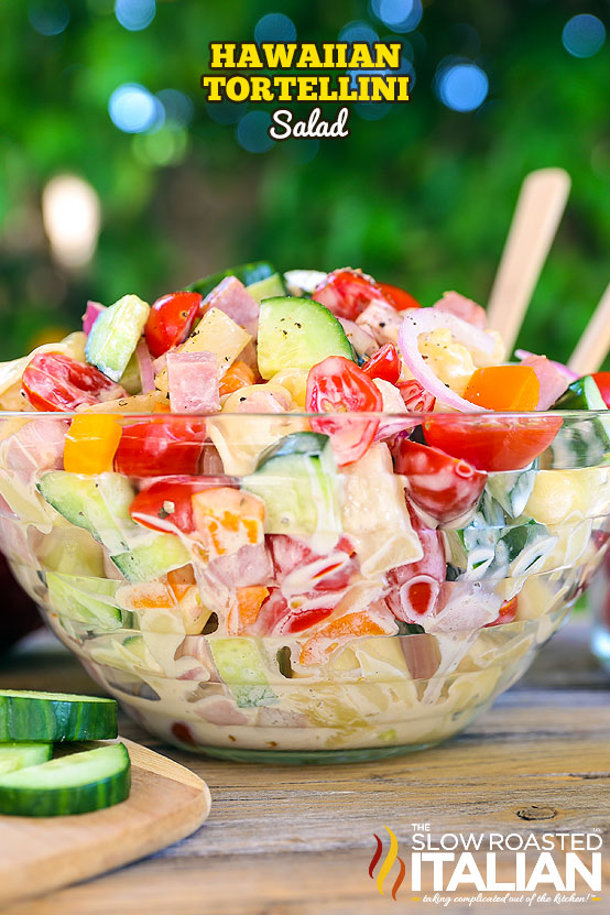 Pasta Salad Recipe - Hawaiian Tortellini Salad Recipe {With delicious Sweet Pineapple Dressing that has the perfect little kick of Ginger!} Recipe via The Slow Roasted Italian