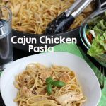 Cajun Chicken Pasta: A Perfect Weeknight Meal