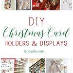 DIY Christmas Card Holder and Display Ideas
