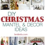 DIY Christmas Mantel and Decor Ideas