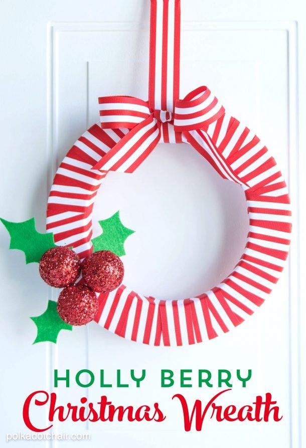 Holly Berry DIY Christmas Wreath Tutorial   Polkadot Chair