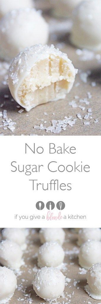 No Bake Sugar Cookie Truffles Recipe   If You Give a Blonde a Kitchen