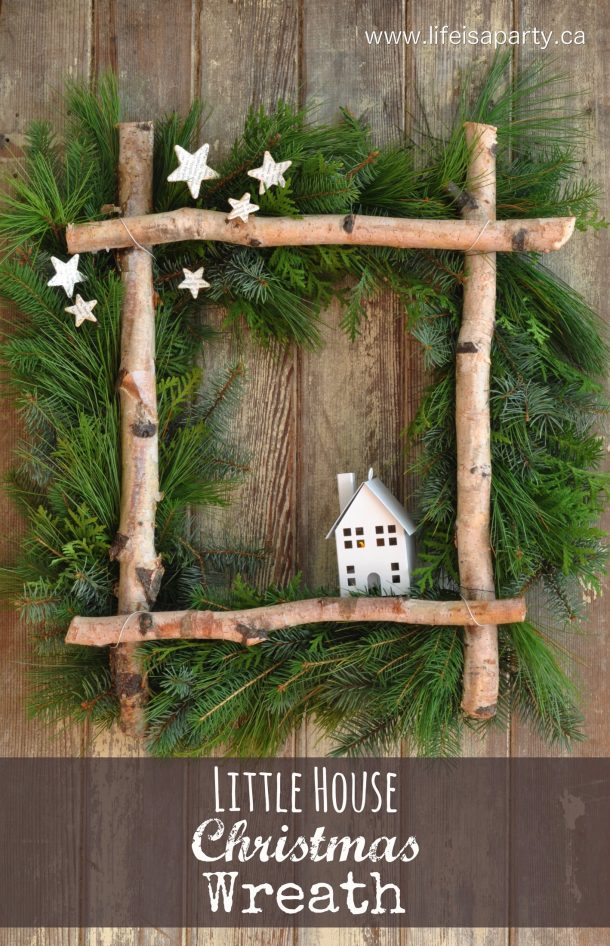 Rustic Little House Christmas Wreath Tutorial | Life is a Party