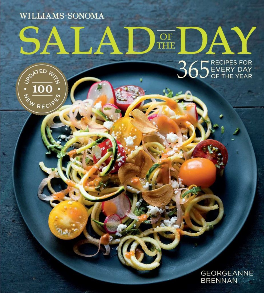 Salad of the Day - 365 Recipes for Every Day of the Year by Georgeanne Brennan - Williams-Sonoma