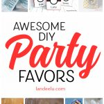 Easy DIY Party Favors Your Guests Will LOVE!