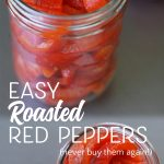 How to Roast Red Peppers the EASY WAY!