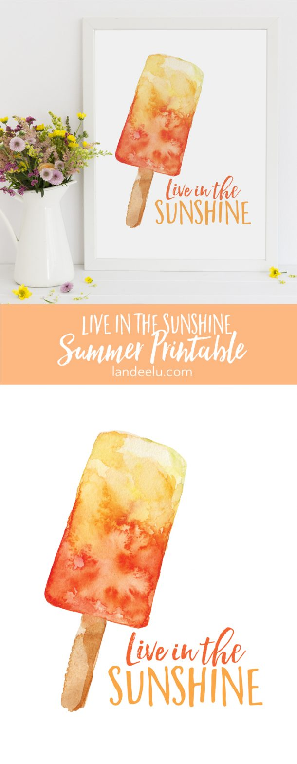 Download this free summer printable and LIVE IN THE SUNSHINE this summer! Cute watercolor popsicle.