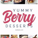 Delicious Raspberry, Blueberry and Strawberry Desserts
