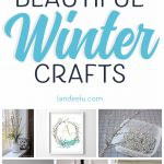 Beautiful Winter Crafts You'll Want To Make!