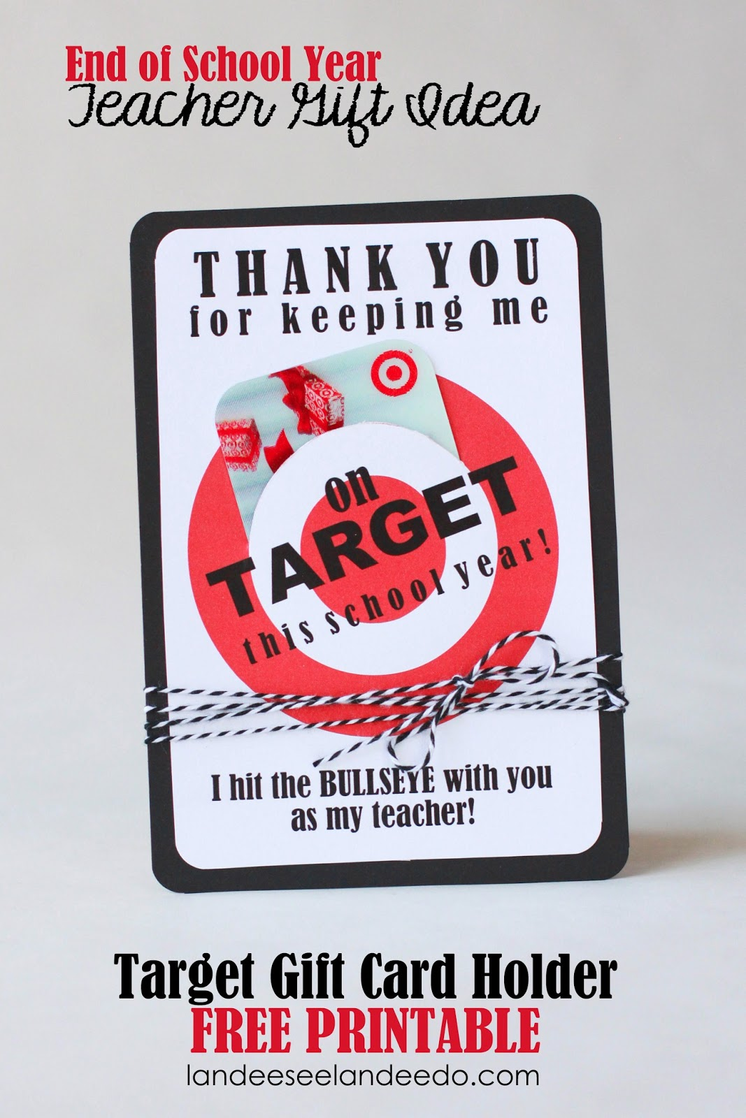 Teacher Gift Idea: Printable Target Gift Card Holder