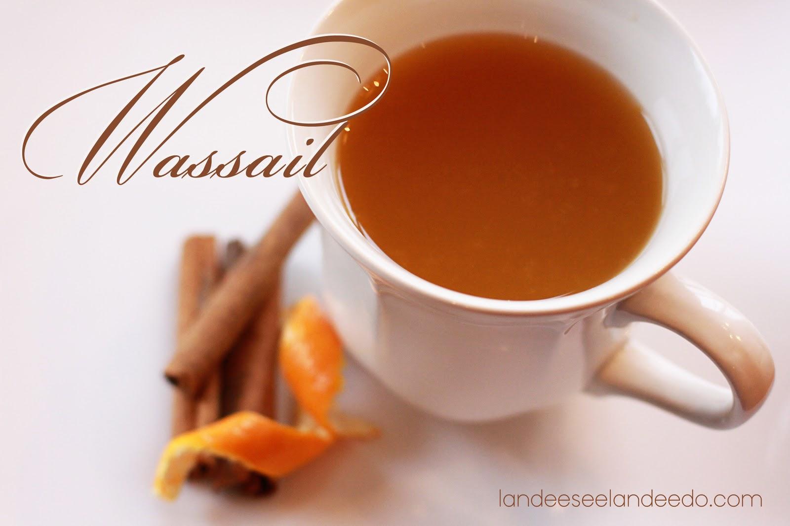 A Wassail Recipe - landeelu.com